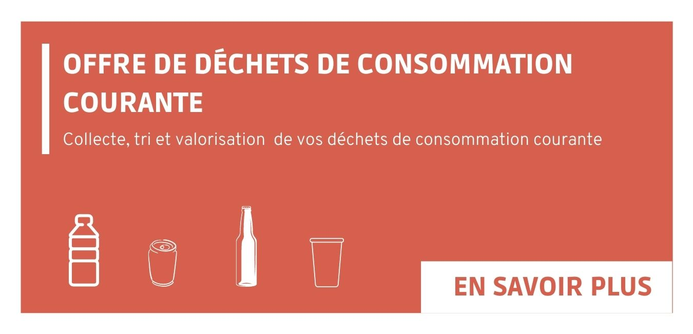 Offre pour la gestion de vos déchets de consommation courante